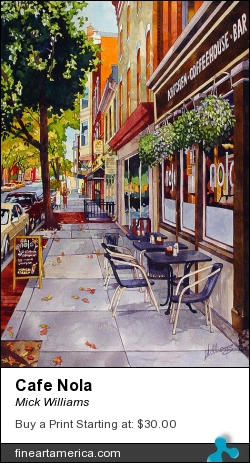 Cafe Nola by Mick Williams - Painting - Watercolor