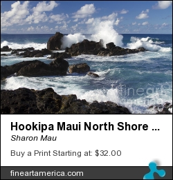 Hookipa Maui North Shore Hawaii by Sharon Mau - Photograph - Photography - Fine Art
