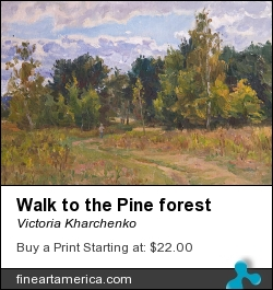 Walk To The Pine Forest by Victoria Kharchenko - Painting - Oil On Canvas