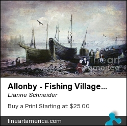 Allonby - Fishing Village 1840s by Lianne Schneider - Digital Art - Digital Painting/photographic Art