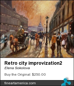 Retro City Improvization2 by Elena Sokolova - Painting - Oil On Canvas