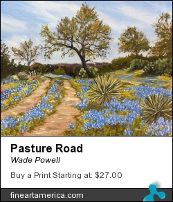 Pasture Road by Wade Powell - Painting - Oil On Canvass