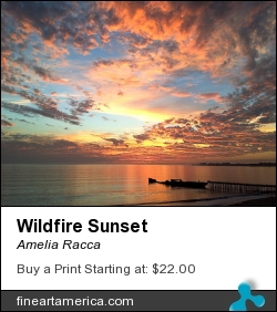 Wildfire Sunset by Amelia Racca - Photograph - Photography