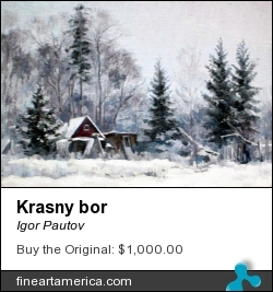 Krasny Bor by Igor Pautov - Painting - Oil On Canvas