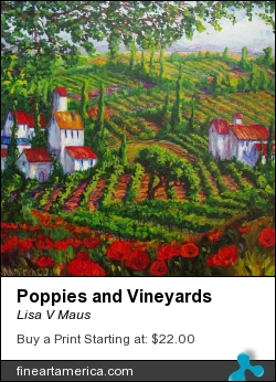 Poppies And Vineyards by Lisa V Maus - Painting - Oil On Canvas
