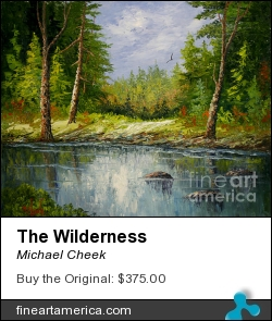 The Wilderness by Michael Cheek - Painting - Oil On Canvas