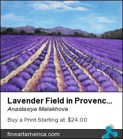 Lavender Field in Provence by Anastasiya Malakhova - acrylic on canvas