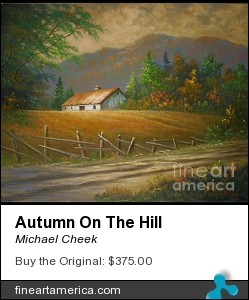 Autumn On The Hill by Michael Cheek - Painting - Oil On Canvas