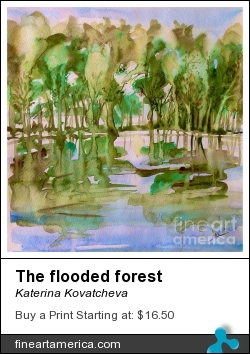 The Flooded Forest by Katerina Kovatcheva - Painting