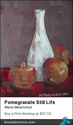 Pomegranate Still Life by Maria Melenchuk - Photograph - Oil On Canvas