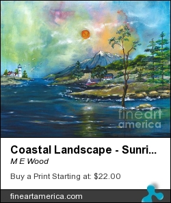 Coastal Landscape - Sunrise - Sunset by M E Wood - Painting - Acrylic