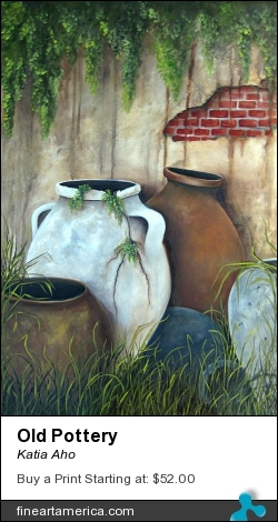 Old Pottery by Katia Aho - Painting - Oil On Canvas