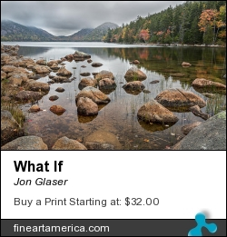 What If by Jon Glaser - Photograph - Photography