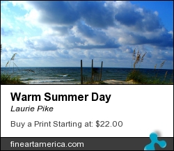 Warm Summer Day by Laurie Pike - Photograph - Photography