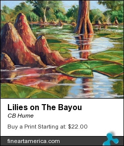 Lilies On The Bayou by CB Hume - Painting - Oil On Canvas
