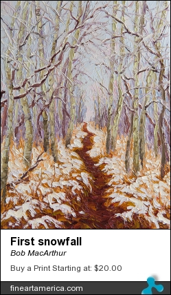 First Snowfall by Bob MacArthur - Painting - Oil On Canvas
