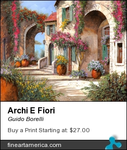 Archi E Fiori by Guido Borelli - Painting - Oil On Canvas