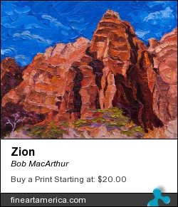 Zion by Bob MacArthur - Painting - Oil On Canvas