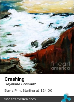 Crashing by Raymond Schwartz - Painting - Acrylic On Canvas
