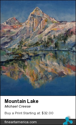 Mountain Lake by Michael Creese - Painting - Oil On Canvas