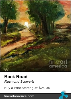 Back Road by Raymond Schwartz - Painting - Oil On Canvas