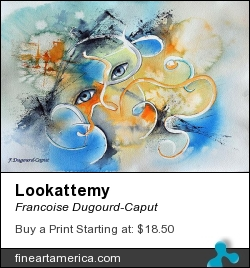 Lookattemy by Francoise Dugourd-Caput - Painting - Watercolor