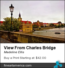 View From Charles Bridge by Madeline Ellis - Photograph - Photography