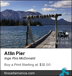 Atlin Pier by Inge Riis McDonald - Photograph - Photography