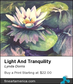 Light And Tranquility by Lynda Dorris - Painting - Watercolor,300lb Paper