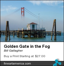Golden Gate In The Fog by Bill Gallagher - Photograph - Photograph,