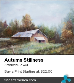 Autumn Stillness by Frances Lewis - Painting - Oil On Canvas