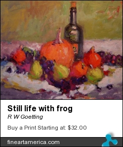 Still Life With Frog by R W Goetting - Painting - Oil On Canvas