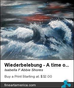 Wiederbelebung - A Time Of Change by Isabella F Abbie Shores - Painting - Oil On Canvas