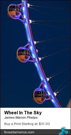 Wheel In The Sky by James Marvin Phelps - Photograph - Digital Photography