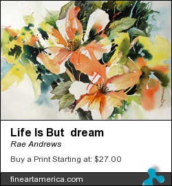 Life Is But Dream by Rae Andrews - Painting - Watercolor