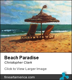 Beach Paradise by Christopher Clark - Painting - Oil On Canvas
