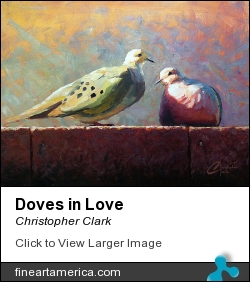 Doves In Love by Christopher Clark - Painting - Oil On Canvas