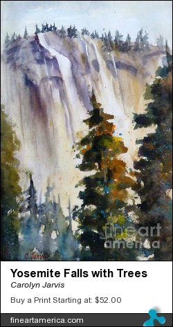 Yosemite Falls With Trees by Carolyn Jarvis - Painting - Watercolor