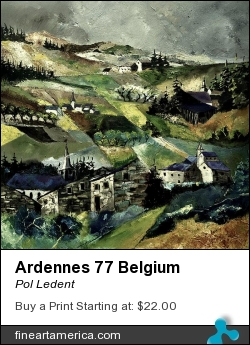 Ardennes 77 Belgium by Pol Ledent - Painting