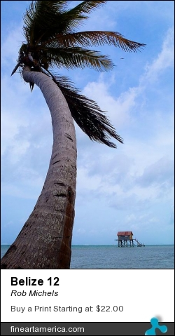 Belize 12 by Rob Michels - Photograph - Digital Photos