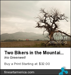 Two Bikers In The Mountains by Iris Greenwell - Photograph - Photography