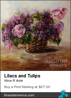Lilacs And Tulips by Nina R Aide - Painting - Oil On Canvas