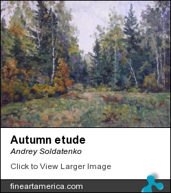 Autumn Etude by Andrey Soldatenko - Painting - Oil On Canvas