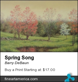 Spring Song by Barry DeBaun - Painting - Oil On Canvas