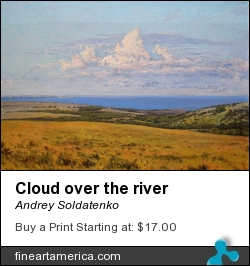 Cloud Over The River by Andrey Soldatenko - Painting - Oil On Canvas