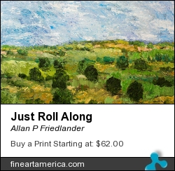 Just Roll Along by Allan P Friedlander - Painting - Acrylic On Canvas