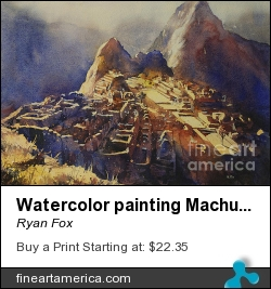 Watercolor Painting Machu Picchu Peru by Ryan Fox - Painting - Watercolor