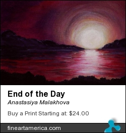 End of the Day by Anastasiya Malakhova - acrylic on canvas board