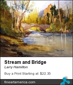 Stream And Bridge by Larry Hamilton - Painting - Watercolor