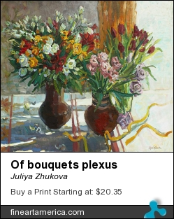 Of Bouquets Plexus by Juliya Zhukova - Painting - Oil On Canvas, 70-80cm